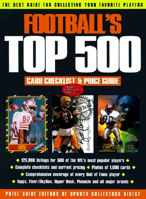 Image for FOOTBALL'S TOP 500 CARD CHECKLIST & PRIC