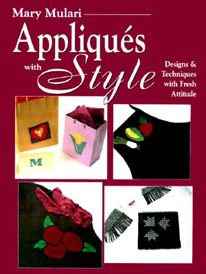 Image for APPLIQUES WITH STYLE DESIGNS AND TECHNIQUES WITH FRESH ATTITUDE