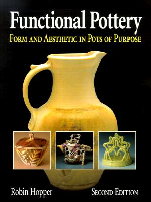 Image for Functional Pottery: Form and Aesthetic in Pots of Purpose