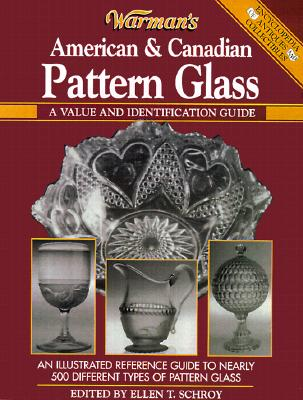 Image for Warmans Pattern Glass : A Value and Identification Guide