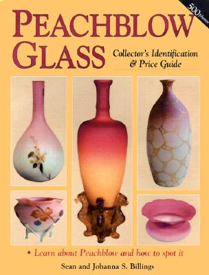 Image for Peachblow Glass Collector's Identification & Price Guide