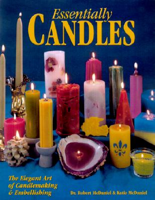 Image for Essentially Candles : The Elegant Art of Candle Making & Embellishing