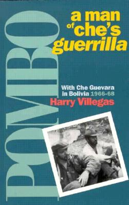Image for Pombo: A Man of Che's Guerrilla With Che Guevara in Bolivia 1966-68