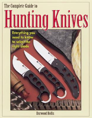 Image for COMPLETE GUIDE TO HUNTING KNIVES