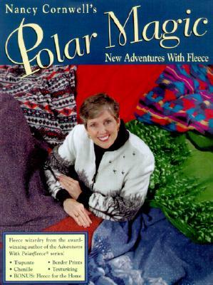 Image for Nancy Cornwell's Polar Magic: New Adventures With Fleece