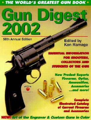 Image for The Gun Digest 2002: The World's Greatest Gun Book