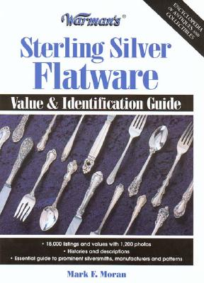Image for Warman's Sterling Silver Flatware: Value & Identification Guide