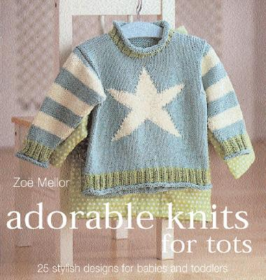 Image for Adorable Knits for Tots: 25 Stylish Designs for Babies and Toddlers