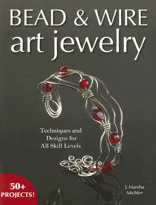 Image for BEAD & WIRE ART JEWELRY