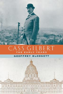 Image for Cass Gilbert: The Early Years