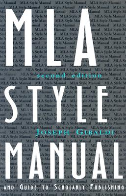 Image for MLA Style Manual and Guide to Scholarly Publishing, 2nd Edition
