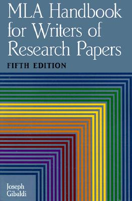 Image for MLA Handbook for Writers of Research Papers, Fifth Edition (Mla Handbook for Writers of Research Papers)