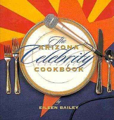 Image for Arizona Celebrity Cookbook