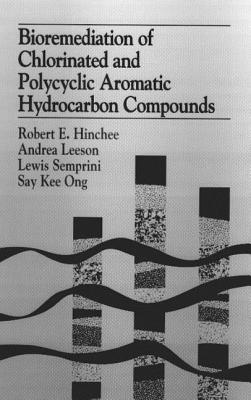 Image for Bioremediation of Chlorinated and Polycyclic Aromatic Hydrocarbon Compounds