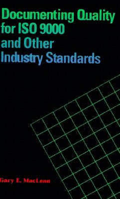 Image for Documenting Quality for Iso 9000 and Other Industry Standards