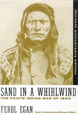 Image for Sand in a Whirlwind: The Paiute Indian War of 1860