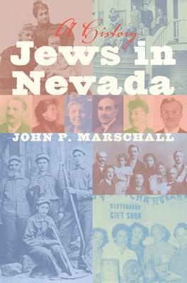 Image for Jews in Nevada: A History (Shepperson Series in Nevada History)