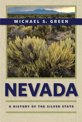 Image for Nevada: A History of the Silver State (Shepperson Series in Nevada History)
