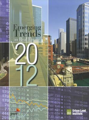 Image for Emerging Trends in Real Estate 2012
