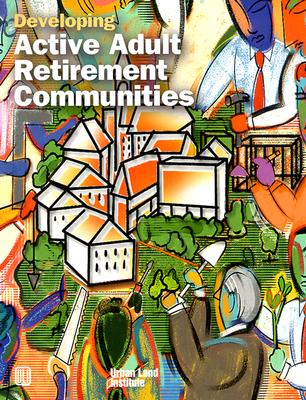 Image for Developing Active Adult Retirement Communities
