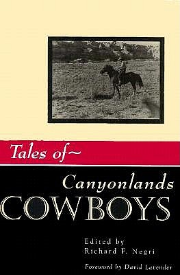 Image for Tales of Canyonlands Cowboys (Western Experience.)