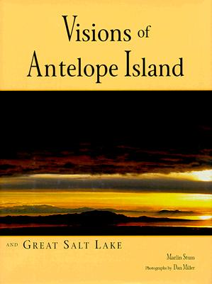 Image for Visions of Antelope Island and Great Salt Lake
