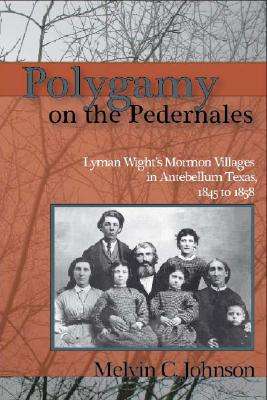 Image for Polygamy on the Pedernales