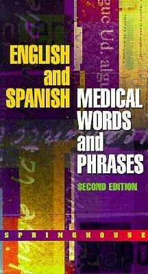 Image for Springhouse Notes (English and Spanish Medical Words and Phrases)