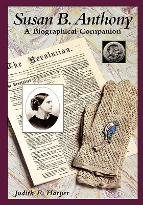 Image for Susan B. Anthony: A Biographical Companion