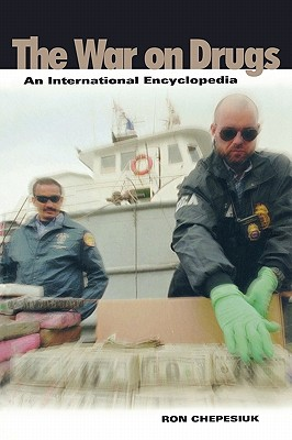 Image for The War on Drugs: An International Encyclopedia