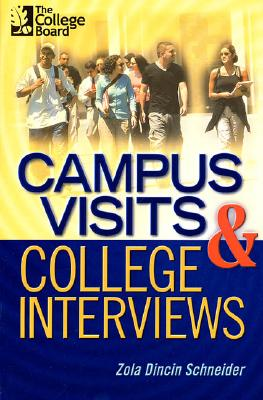 Image for Campus Visits and College Interviews: All-New Second Edition