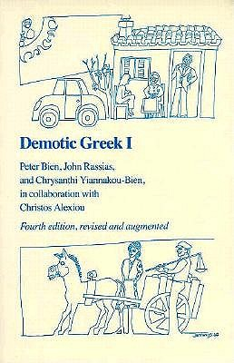 Demotic Greek I (Pt. 1), Peter Bien, John Rassias, Chrysanthi Yiannakou-Bien