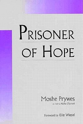 Image for Prisoner of Hope (The Tauber Institute Series for the Study of European Jewry)