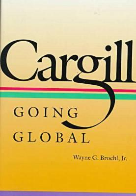 Image for Cargill: Going Global