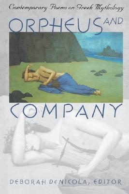 Image for Orpheus and Company: Contemporary Poems on Greek Mythology