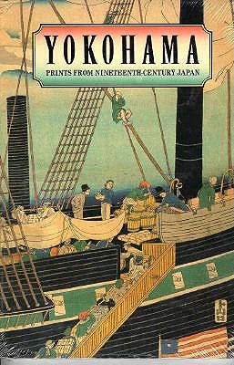 Image for Yokohama: Prints From Nineteenth Century Japan