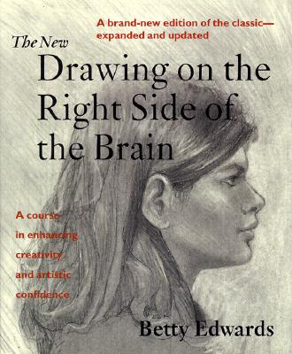 Image for New Drawing on the Right Side of the Brain: A Course in Enhancing Creativity and