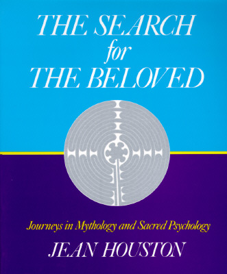 Image for Search for the Beloved, The: Journeys in Sacred Psychology