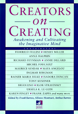 Image for Creators on Creating: Awakening and Cultivating the Imaginative Mind