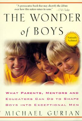 The Wonder of Boys, Gurian, Michael