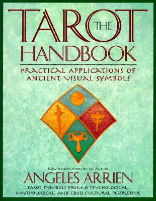 Image for The Tarot Handbook: Practical Applications of Ancient Visual Symbols