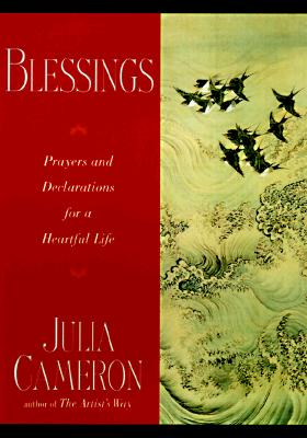Image for Blessings:  Prayers and Declarations for a Heartful Life
