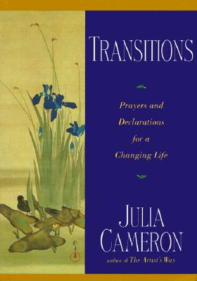 Image for TRANSITIONS : PRAYERS AND DECLARATIONS FOR A CHANGING LIFE