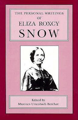 Image for The Personal Writings of Eliza Roxcy Snow