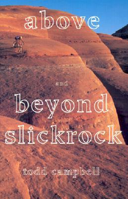Image for Above & Beyond Slickrock