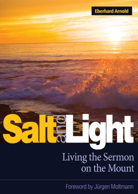 Image for Salt and Light: Living the Sermon on the Mount