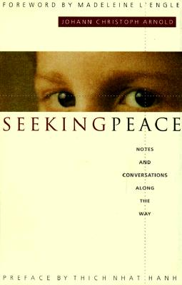 Image for Seeking Peace: Notes and Conversations Along the Way