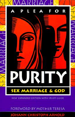 Image for A Plea for Purity: Sex, Marriage & God