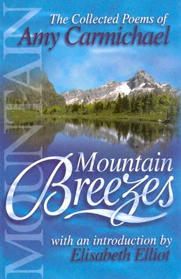 Image for Mountain Breezes: The Collected Poems of Amy Carmichael
