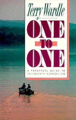 Image for One to One: A Practical Guide to Friendship Evangelism
